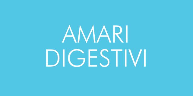 Amari digestivi